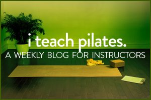 i teach pilates Instructors Blog